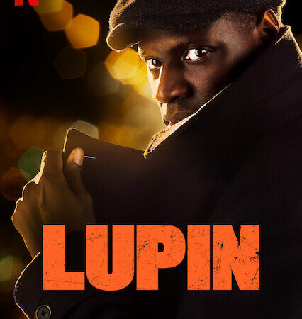LUPIN – Netflix 2021 – Critica