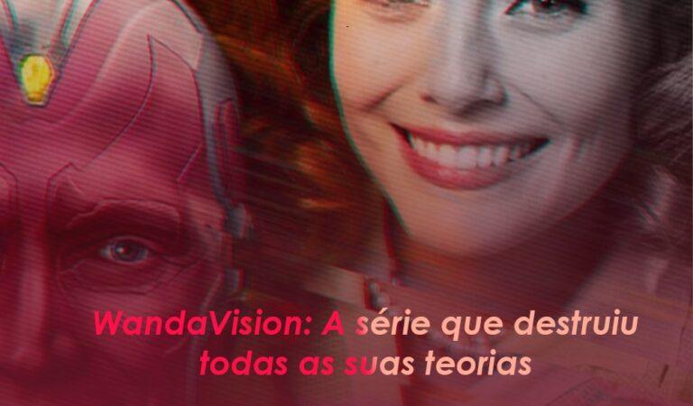 Apocalipsters | 35 – WandaVision: A série que destruiu todas as suas teorias