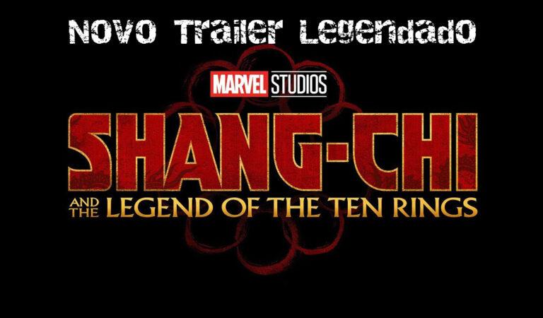 Shang-Chi e a Lenda dos Dez Anéis | Marvel divulga segundo trailer do filme